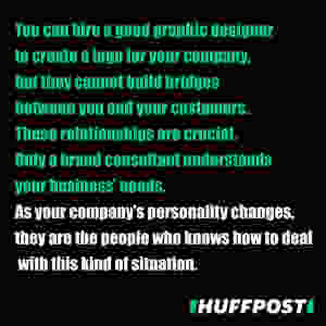 Why do you need a brand consultant according to Huffpost