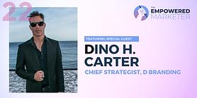 Brand expert Dino H Carter interview