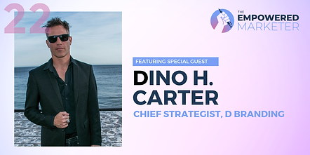 Brand expert Dino H Carter interview