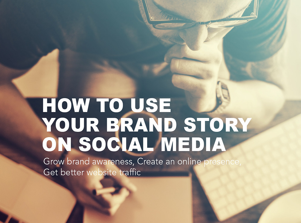 Click to learn how to use your brand story on social media