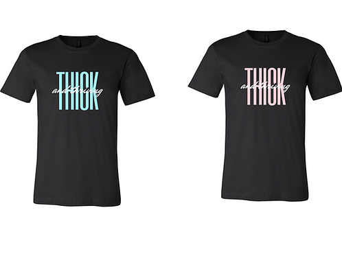 Thick & Thriving Tee by TayGetsTiny