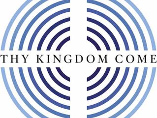 Thy Kingdom Come: 10 - 20 May