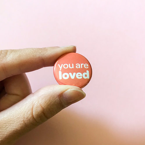'you are loved' magnet