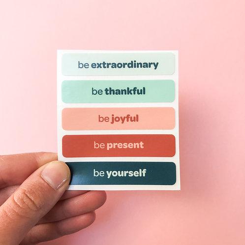 'be yourself' vinyl stickers