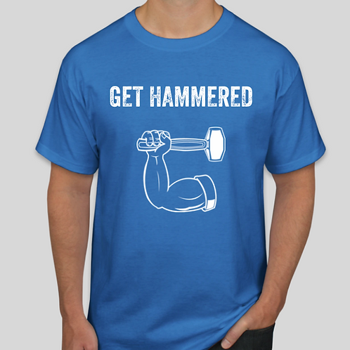 Get Hammered Blue Tee