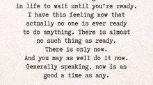 if not now...when? x