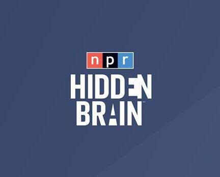Podcast Hidden Brain