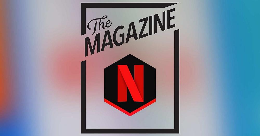 lancement du nouveau magazine print de Netflix : Wide