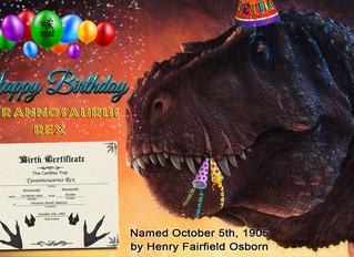 Happy Birthday Tyrannosaurus Rex