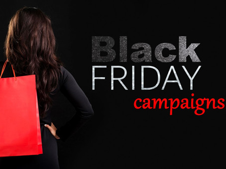 Your BLACK FRIDAY Campaign
