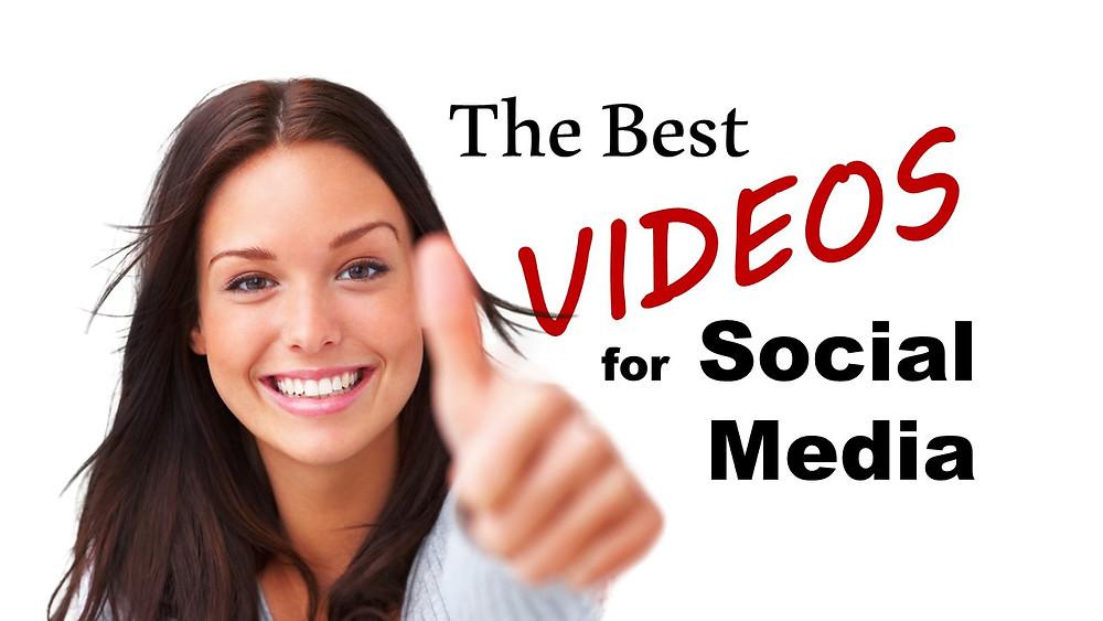 The Best Videos for Social Media