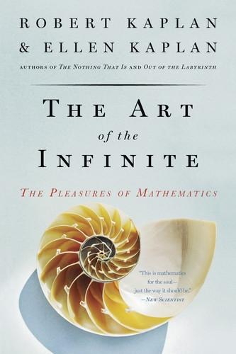 The Art of the Infinite - The Pleasure of Mathematics