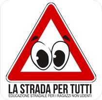 E' partito il progetto LA STRADA PER TUTTI - l'iniziativa di educazione stradale per ragazzi NON