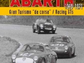 """ABARTH 1949-1971 - GRAN TURISMO """"DA CORSA """""""