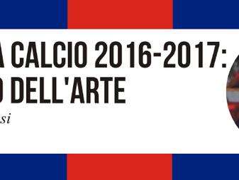 BOLOGNA CALCIO 2016-2017: LO STATO DELL'ARTE