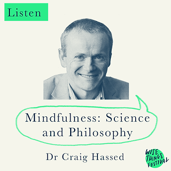 Mindfulness: Science and Philosophy - Dr Craig Hassed