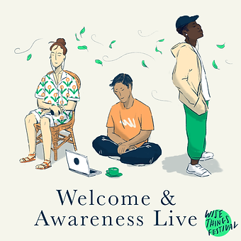 Welcome and Awareness Live