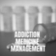 ADDICTION MEDICINE MANAGEMENT.png