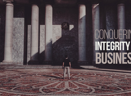 Conquering Integrity in My Business
