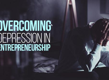 Overcoming Depression in Entrepreneurship