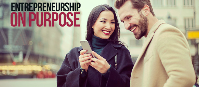 Entrepreneurship on Purpose