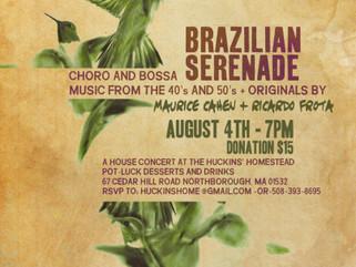 Brazilian Serenade @ The Huckin's Homestead