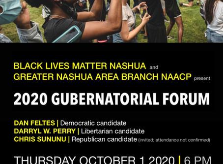 GNAB NAACP and Nashua Black Lives Matter 2020 Gubernatorial Forum, 10/1/20