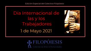 DÍA INTERNACIONAL DEL TRABAJO 2021. EDICIÓN ESPECIAL COLECTIVO FILOPÓIESIS