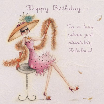 To a lady who's absolutely Fabulous Card