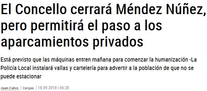 El Concello cerrará Méndez Núñez, pero permitirá el paso a los aparcamientos privados