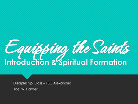 Intro to Equipping the Saints: Discipleship Class