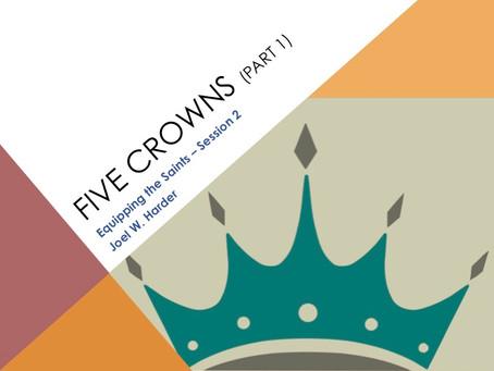 FIVE Crowns (Part 1)