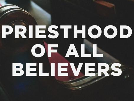 Priesthood of Every Believer