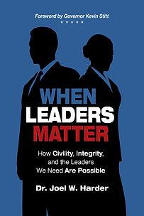 When Leaders Matter by Dr. Joel Harder.j