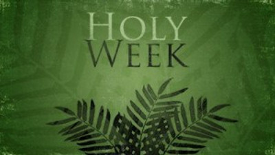 Holy Week and Easter Sunday at FBCA