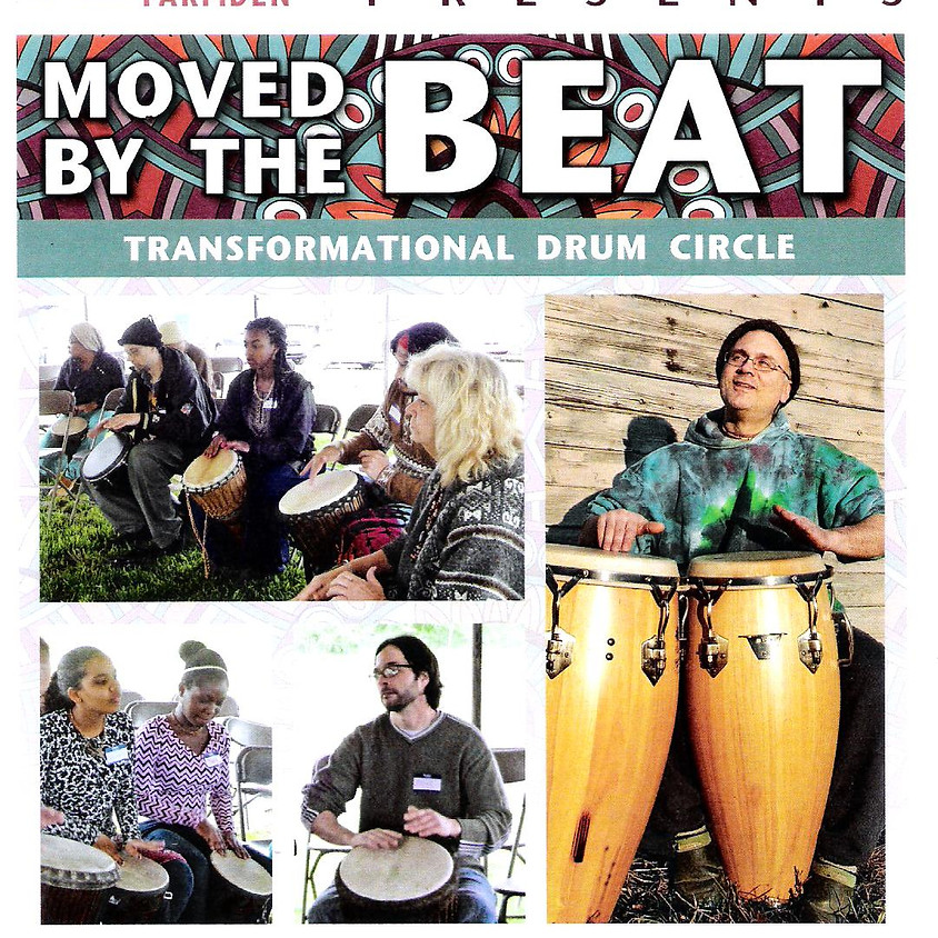Moved by the Beat –Transformational Drum Circle