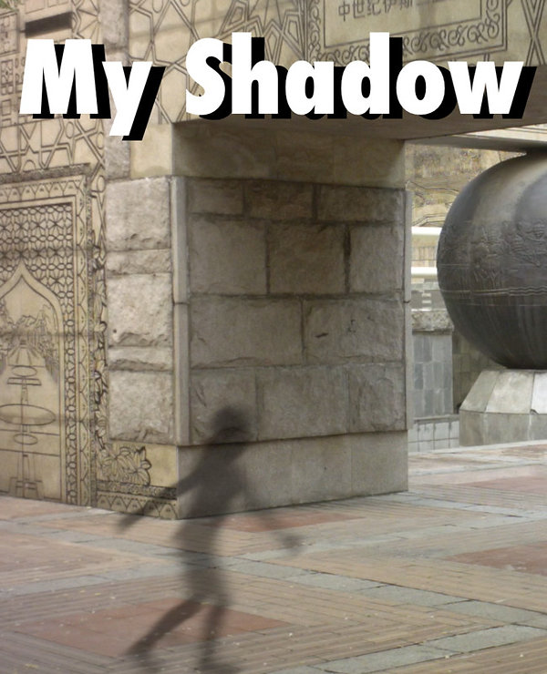my shadow.jpg