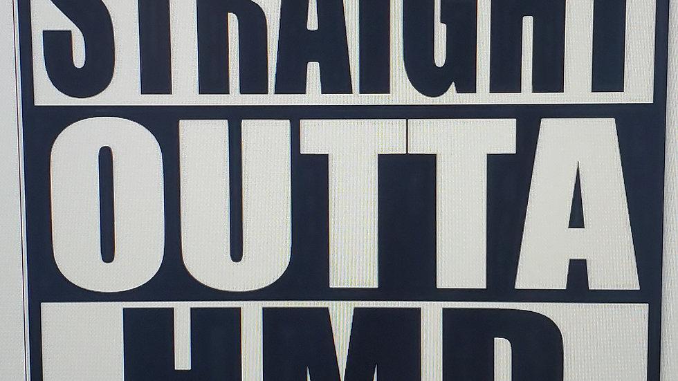 Straight Outta HMD