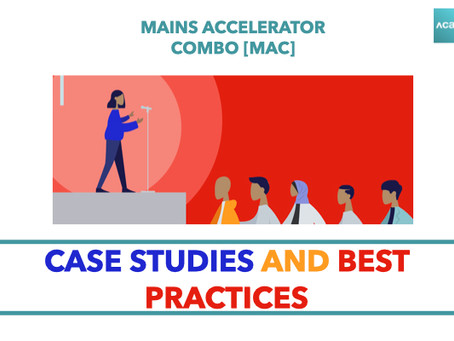 Mains Accelerator Combo [MAC] : Case Studies and Best Practice