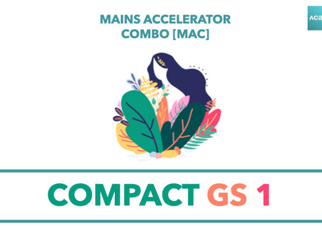 Mains Accelerator Course [MAC] : Compact GS 1