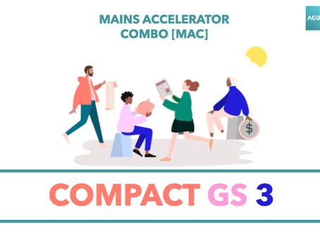 Mains Accelerator Course [MAC] : Compact GS 3