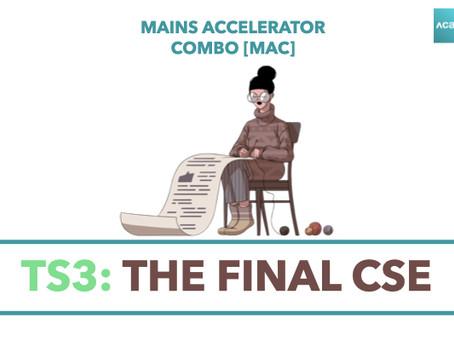 Mains Accelerator Combo [MAC]: TS3 - The Final CSE