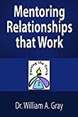 Mentoring Relationships that Work