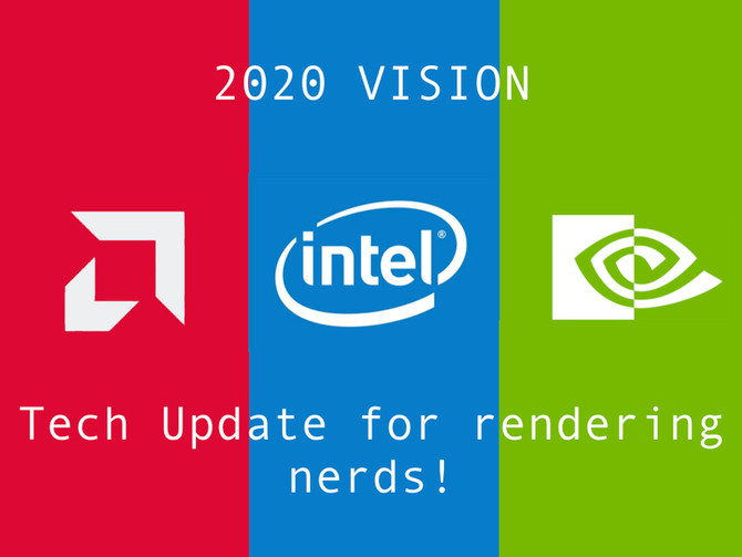 Tech Update for 2020 | Hardware and Software for Rendering
