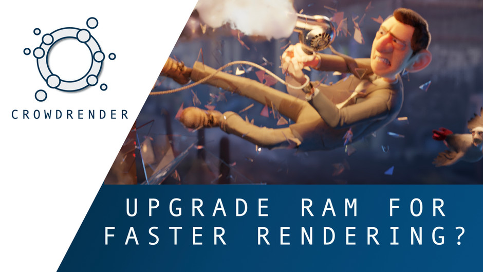 Upgrading RAM and its effects on Render Performance