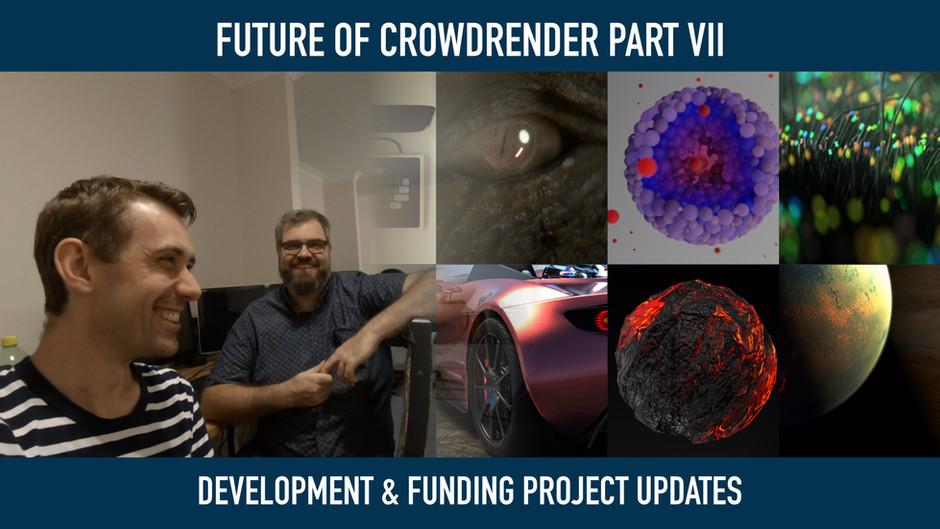 Future of Crowdrender Part VII