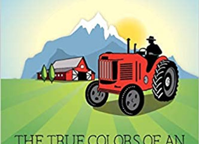 27 Shades of Green: The True Colors of a Small American Farmer