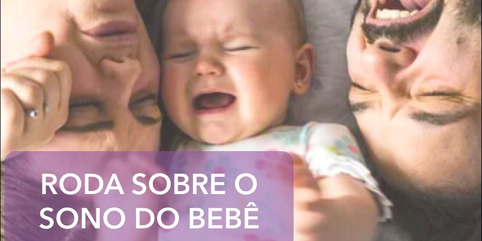 Roda sobre o sono do bebê