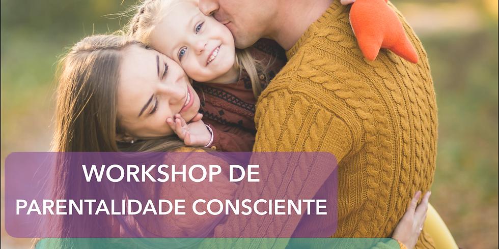 Workshop: Parentalidade Consciente