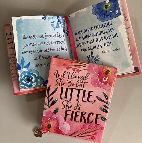 Though she be little she is fierce mini book